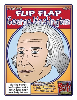 Flip-Flap's: President George Washington readers' theater (3rd-5th Grades)