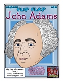 Flip-Flap's: President John Adams readers' theater (3rd-5th Grades)