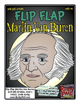 Flip-Flap's: President Martin Van Buren readers' theater (3rd-5th Grades)