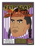 Flip-Flap's: The First Thanksgiving readers' theater (1st & 2nd Grades)