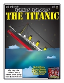Flip-Flap's: The Titanic readers' theater (2nd & 3rd Grades)