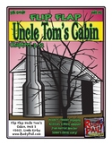 Flip-Flap's: Uncle Tom's Cabin - readers' theater - unit 2 (5th Grade)