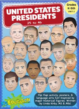 Flip-Flap's: US Presidents 25-45 (K-6th Grades)