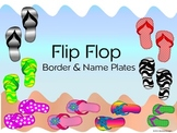 Flip Flop Border and Name Plates