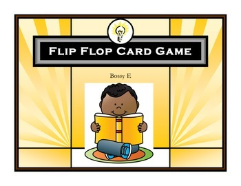 Flip Flop Card Game (Bossy E)