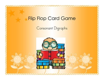 Flip Flop Card Game (Consonant Digraphs)