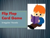 Flip Flop Card Game (Irregular Vowels)