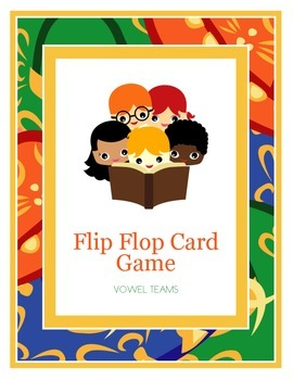 Flip Flop Card Game (Vowel Teams)