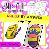 Color by Answer Flip Flop- Basic Factoring