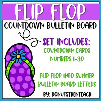45ddf21fa Flip Flop Countdown Bulletin Board by Donuts Then Teach