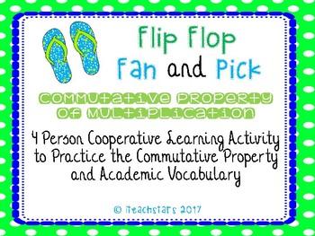 Flip Flop Fan and Pick: Commutative Property of Multiplication 3.OA.5