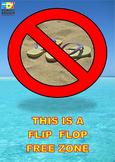 Flip Flop Free Zone poster