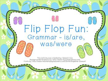 Flip Flop Fun: Grammar - is/are, was/were