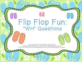 "Flip Flop Fun: ""WH"" questions"