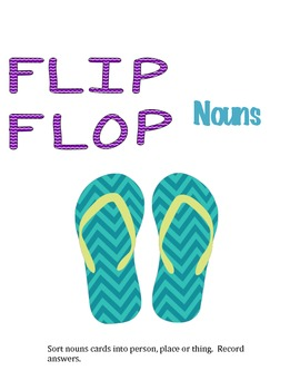 Flip Flop Noun Sort