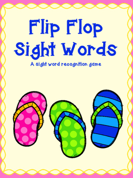 Flip Flop Sight Words