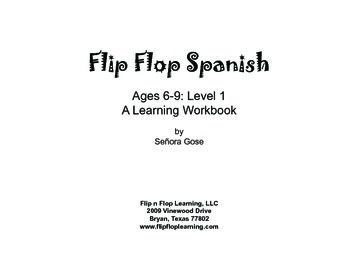 Flip Flop Spanish: Ages 6-9 Level 1