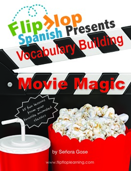 Flip Flop Spanish Vocabulary Builder: Movie Magic