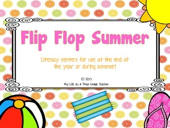 Flip Flop Summer- Literacy Activities for Bigger Kids
