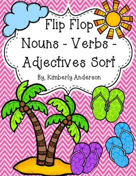 Flip Flop Summertime Nouns / Verbs / Adjectives Sort
