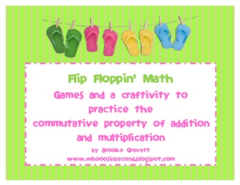 Flip Floppin' Math - Commutative Addition & Multiplication Games & Craftivity