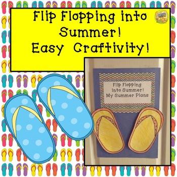 Summer Writing -Flip Flopping into Summer - Easy Craftivity!  Grades K-3