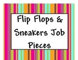 Flip Flops & Sneakers Job Pieces