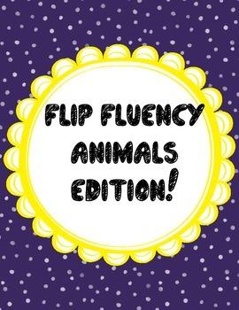 Flip Fluency - Animal Edition!