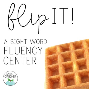 Flip It! A Sight Word Game {Second Grade List}