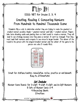 Flip It! CCSS: NBT Grades 2, 3, 4  Creating, Reading & Comparing Numbers From