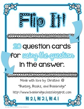 Flip It!- RI 2.1, 3.1, 4.1 Ask and Answer Questions {20 Qu
