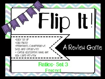 Flip It!- Ratios- Set 3- Percents