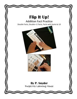 Flip It Up! Addition Fact Practice