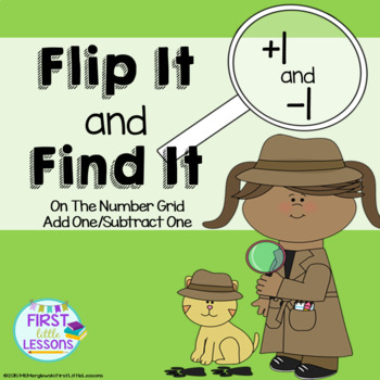 Flip It and Find It On The Number Grid: Add One Subtract One (+1/-1)