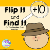 Flip It and Find It On The Number Grid: Add Ten (+10)