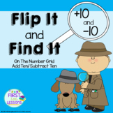 Flip It and Find It On The Number Grid: Add Ten Subtract T