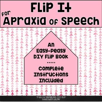 Flip It for Apraxia of Speech