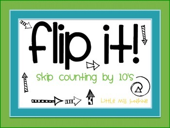 Flip It! {skip counting by 10's}