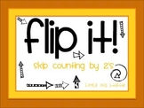 Flip It! {skip counting by 2's}