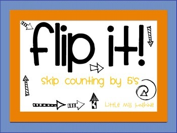 Flip It! {skip counting by 5's}