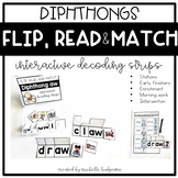 Flip, Read, and Match Decoding Strips | Diphthongs Phonics
