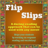 Flip Slips - A During-Reading Approach that Can Be Used fo
