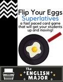 Flip Your Eggs - Superlatives - Bloom's Taxonomy / Kinesth