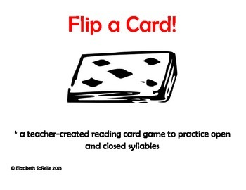 Phonics: Open and Closed Syllable Flip a Card!