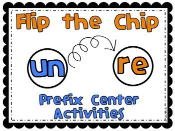 Flip a Chip UN & RE Prefix Center Activities including Scoot