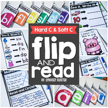 Flip and Read! {Hard C, Soft C}