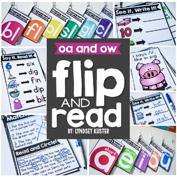 Flip and Read! {Oa and Ow}