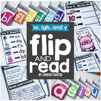 Flip and Read! {ie, igh, and y}