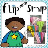 Flip and Snip