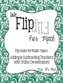 Flip for Math: Adding and Subtracting Fractions with Unlike Denominators